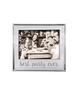 BEST PARTY EVER 5 X 7 FRAME