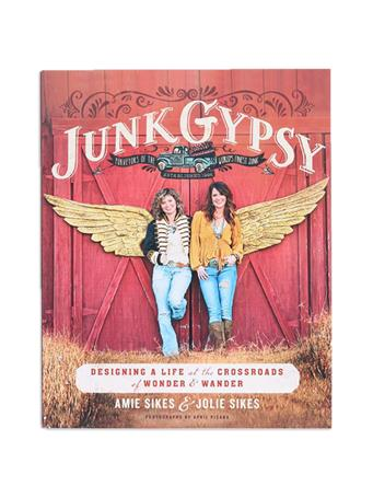 Junk Gypsy by Amie & Jolie Sikes