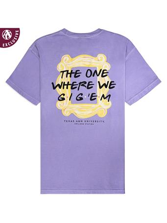Texas A&M The One Where We Gig 'Em T-Shirt