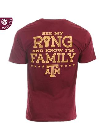 Texas A&M Aggie See My Ring Know I'm Family T-Shirt