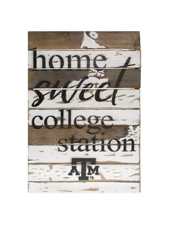 Texas A&M Home Sweet College Station Sign