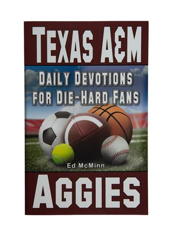 Texas A&M Aggie Daily Devotional