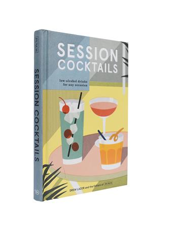 Session Cocktails - Low Alcohol Drinks for Any Occasion
