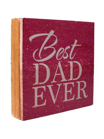 Maroon Best Dad Ever Sign