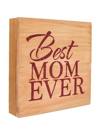 Maroon Best Mom Ever Sign