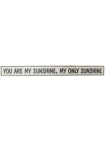 You Are My Sunshine Skinnies Sign