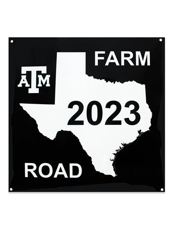 Texas A&M 2023 Farm Road Sign