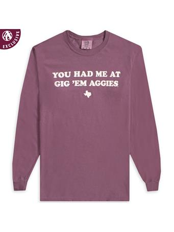 Texas A&M You Had Me At Gig 'Em Aggies Long Sleeve T-Shirt
