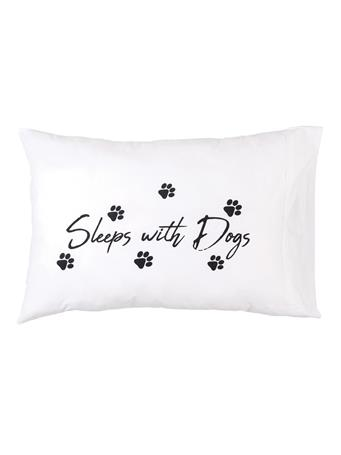 C&F - Sleeps With Dogs Pillowcase WHITE