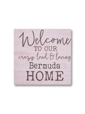 Crazy, Loud & Loving Bermuda Home Coaster