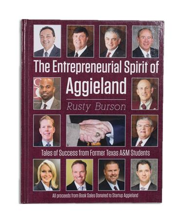 Entrepreneurial Spirit of Aggieland Book - Front Maroon