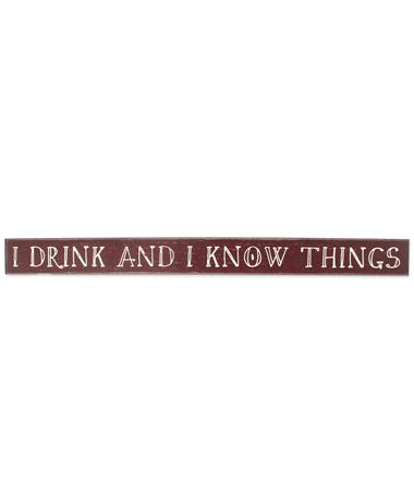 Maroon I Drink and I Know Things Skinnies Sign - Front Maroon