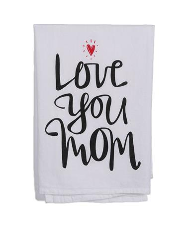 Love You Mom Dish Towel White/Black