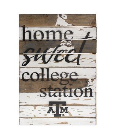 Texas A&M Home Sweet College Station Sign - Front White