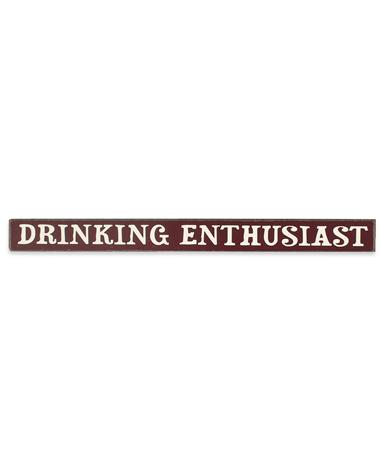 Maroon Drinking Enthusiast Skinnies Sign