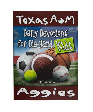 Texas A&M Daily Devotions For Die-Hard Kids - Front Maroon
