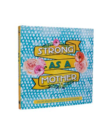 Strong As A Mother Book