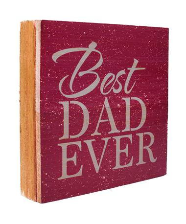 Maroon Best Dad Ever Sign Maroon/Grey
