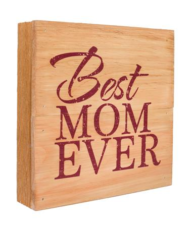 Maroon Best Mom Ever Sign Maroon
