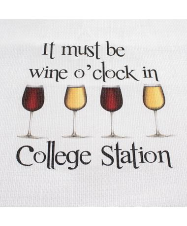 Wine O`Clock in College Station Tea Towel - Front Multi