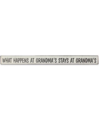 What Happens At Grandma`s Skinnies Sign - Front MAROON