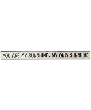 You Are My Sunshine Skinnies Sign - Front MAROON