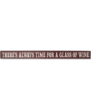 Maroon Always Time For Wine Skinnies Sign - Front MAROON