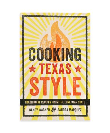 Cooking Texas Style Cookbook