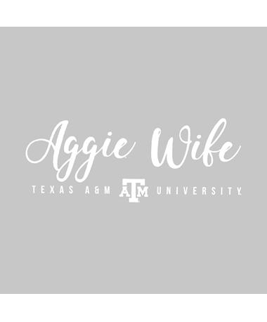 Texas A&M Aggie Wife Vinyl Decal