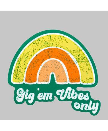 Texas A&M Gig 'Em Vibes Only Dizzler Sticker