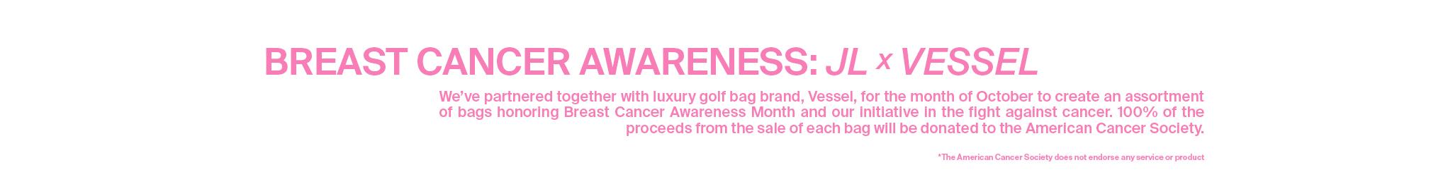 Breast Cancer Awareness: JL x Vessel
